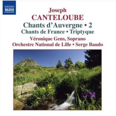 Canteloube: Songs of the Auvergne: Veronique Gens CD review