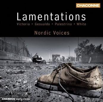 Lamentations — Victoria, Gesualdo, Palestrina, White ...