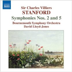 Stanford: Symphonies 2 & 5: CD Review